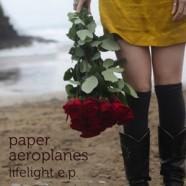 Paper Aeroplanes – Lifelight EP