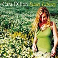 Cara Dillon – Sweet Liberty