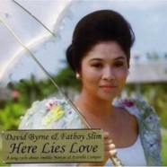 David Byrne and Fatboy Slim – Here Lies Love