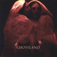 Ghostland – Ghostland
