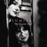 Lumiere – My Dearest Dear