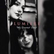 Lumiere – My Dearest Dear