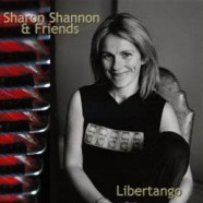 Sharon Shannon – Libertango