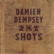 Damien Dempsey – Shots