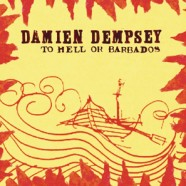 Damien Dempsey – To Hell or Barbados