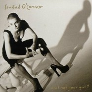 Sinead O'Connor – Am I Not Your Girl?