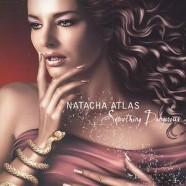 Natacha Atlas – Something Dangerous