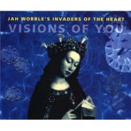 Jah Wobble – Visions of You