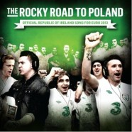 Rocky Road to Poland – Damien Dempsey, The Dubliners, Danny O'Rielly and Irish Team